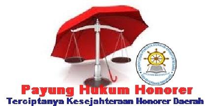 Payung Hukum Untuk Honorer