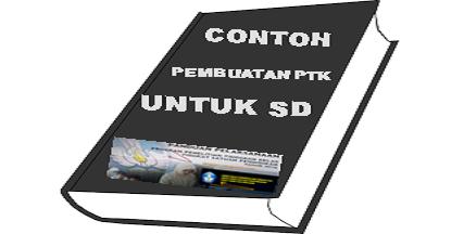 contoh pembuatan PTK untuk SD