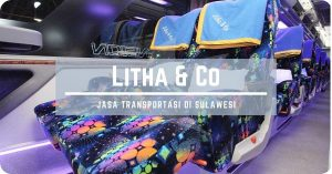 Perjalanan Aman & Nyaman Bersama Bus Litha & Co di Traveloka